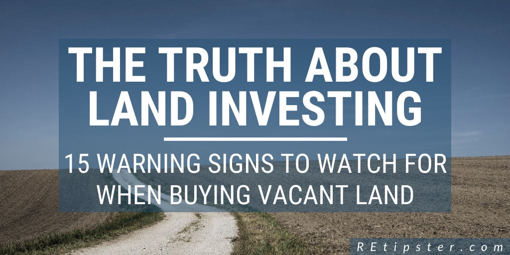 the truth about land investing