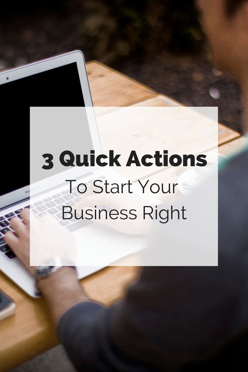 3 quick actions to start your business right retipster 3 quick actions to start your business right kristyandbryce Choice Image