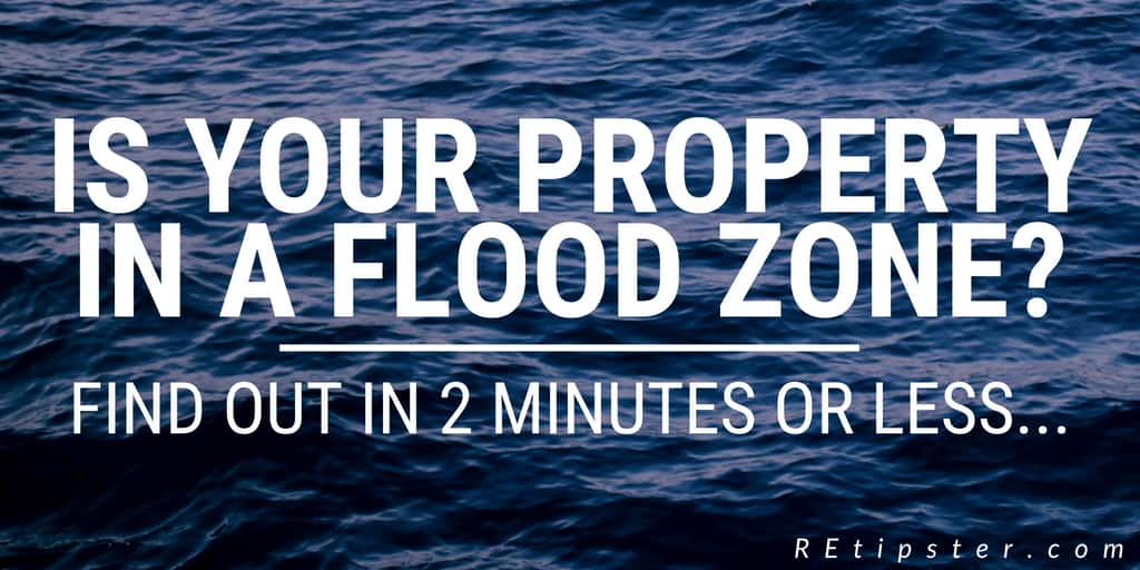 Is Your Property In A Flood Zone? Find Out In 2 Minutes Or Less ...