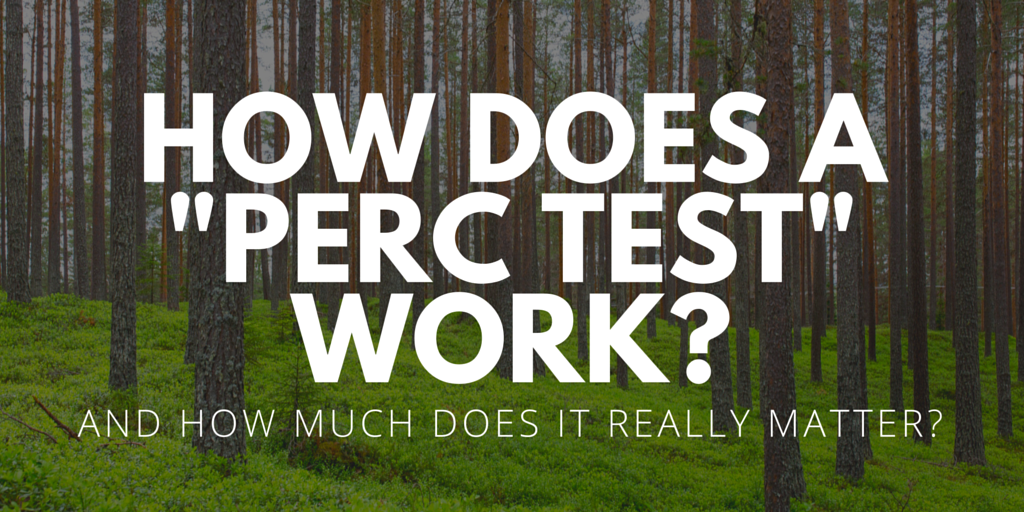 How Does A Quot Perc Test Quot Work And How Much Does It Really
