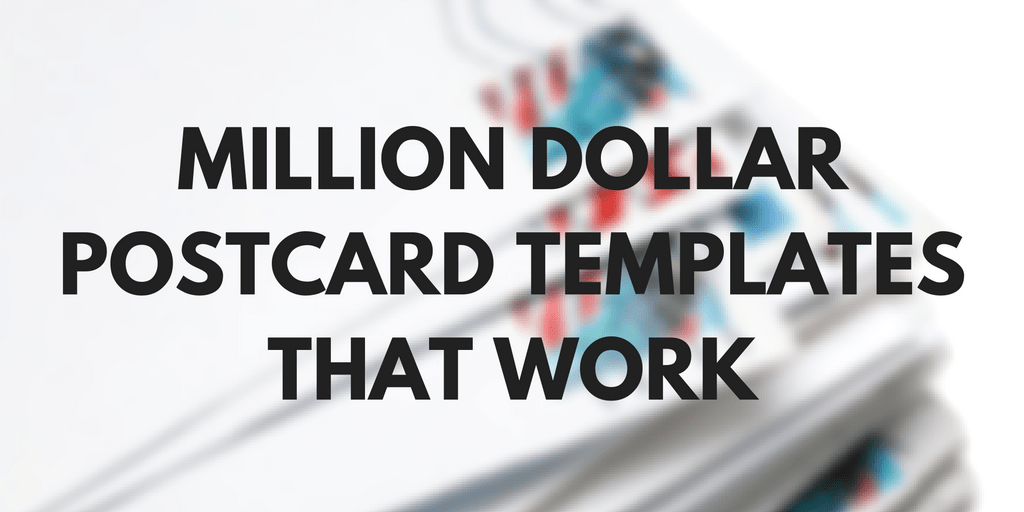 Million Dollar Postcard Templates That Work REtipster - Postcard advertising template