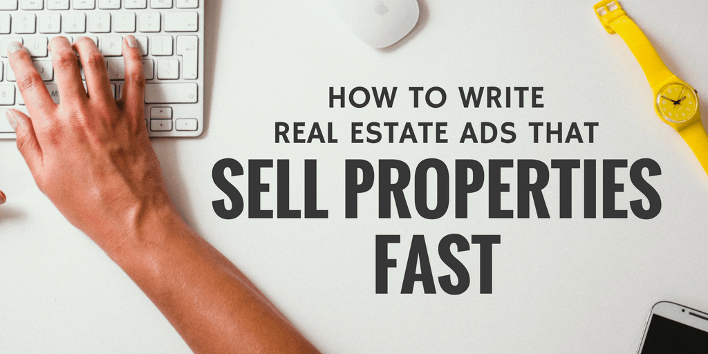 real estate ads sell properties fast