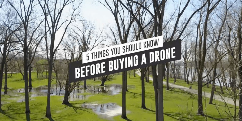 5 things you should know before buying a drone