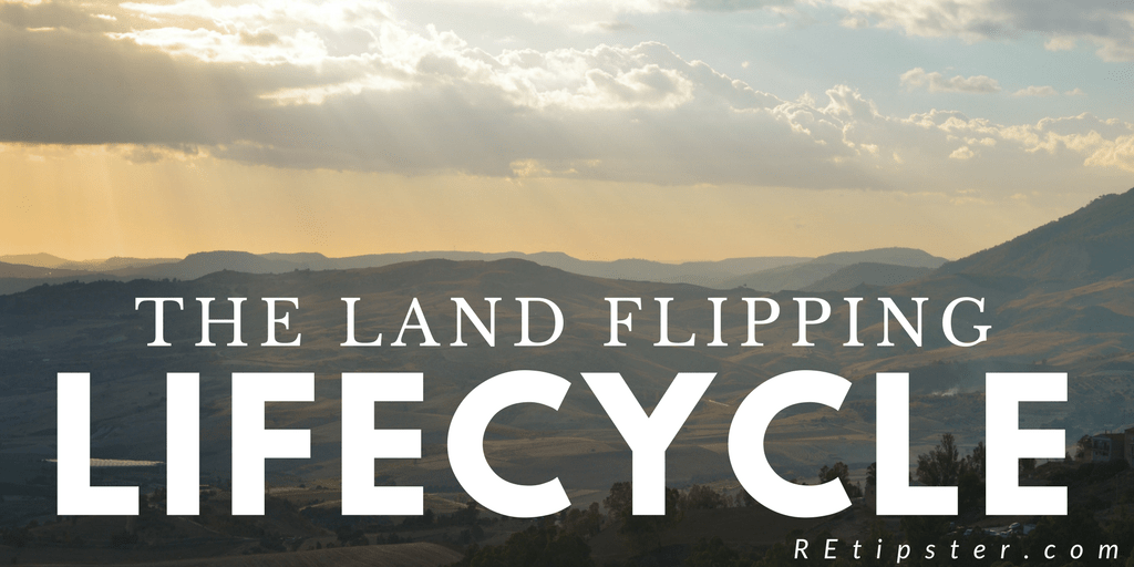 land flipping lifecycle