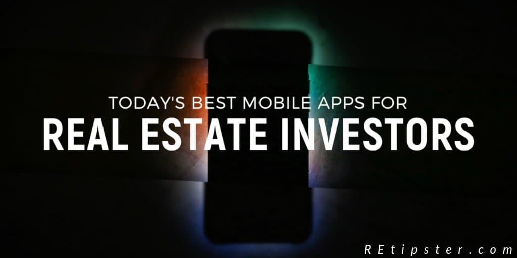 best mobile apps for real estate investors